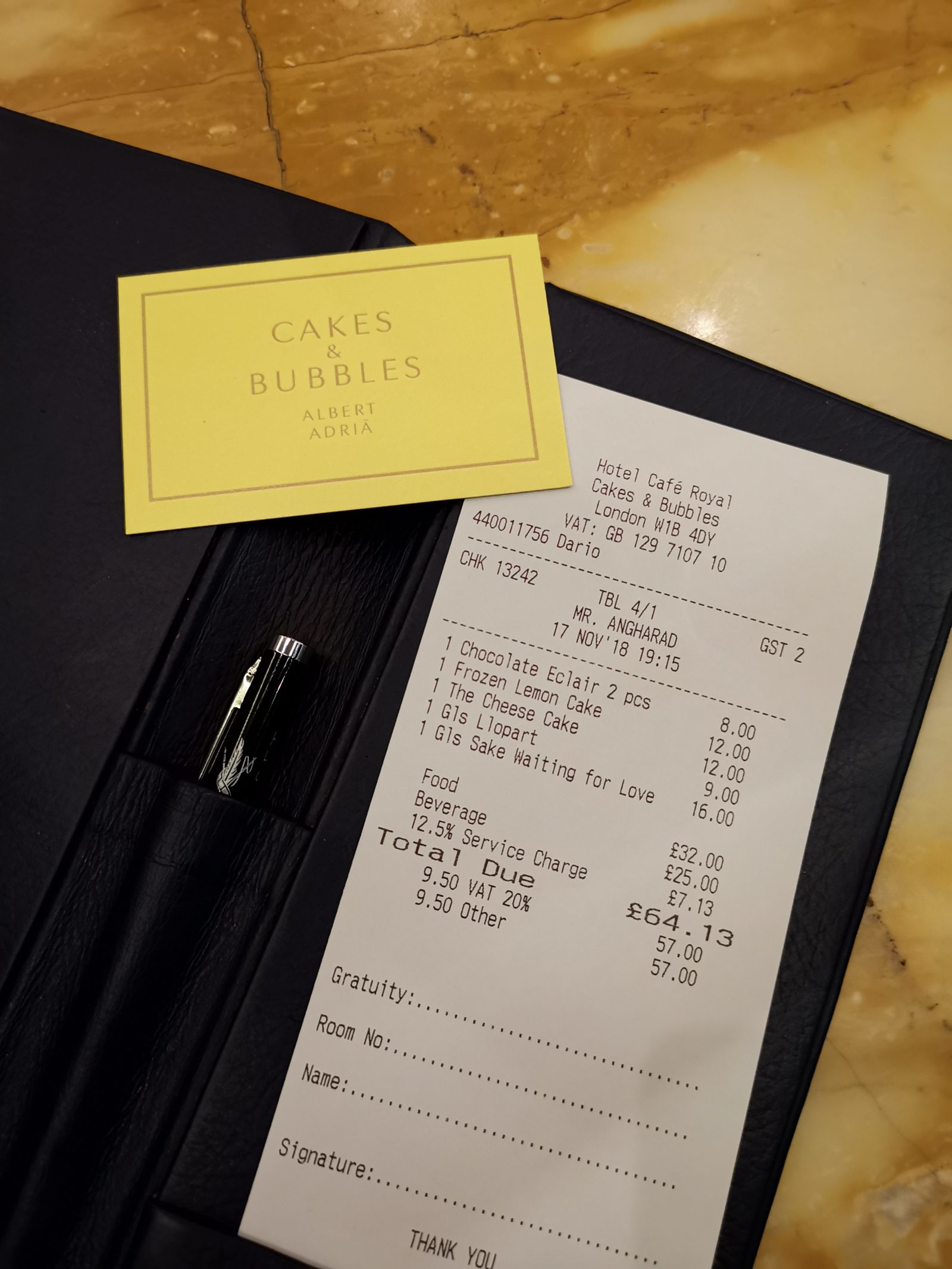 The bill for cakes and bubbles - hotel cafe royal london